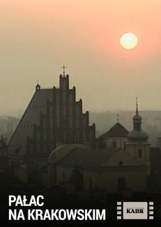 Pałac na Krakowskim Przedmieściu