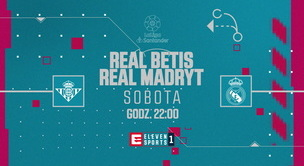 Real Betis - Real Madryt (zapowiedź)