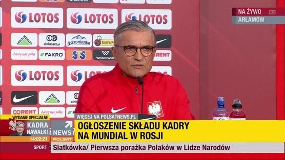 Adam Nawałka ogłasza kadrę na mundial w Rosji - 4.06.2018